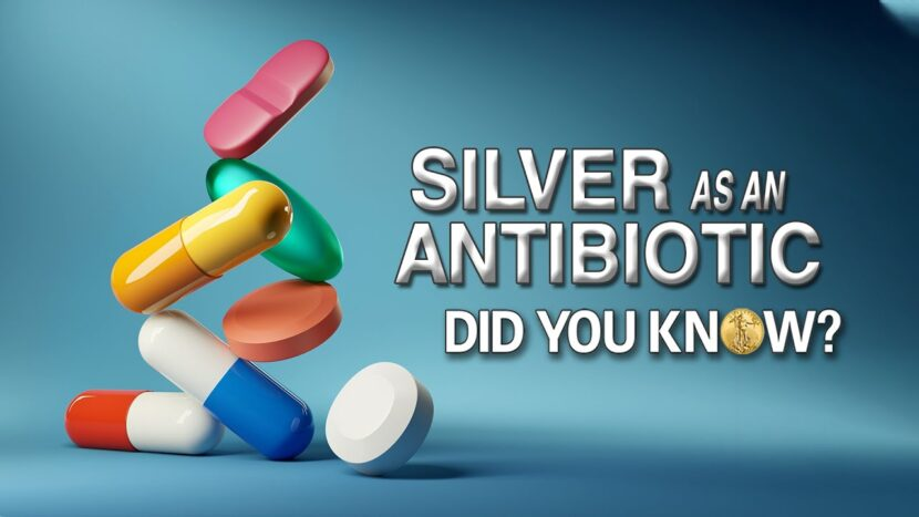 silver as an antibiotic did you know