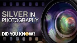 silver in photography did you know