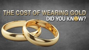 The Cost of Wearing Gold