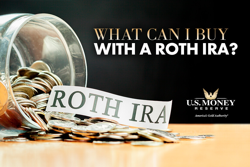 What Can I Buy with a Roth IRA?