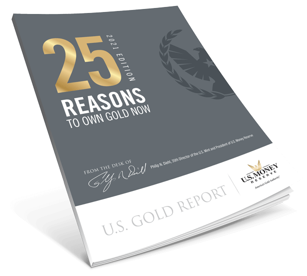 25 Reasons to Own Gold - 2021 Edition