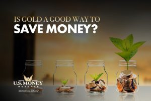 Is Gold a Good Way to Save Money?