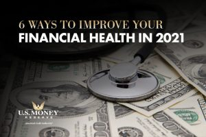 6 Ways to Improve Your Financial Health in 2021