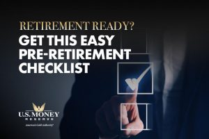 Retirement Ready? Get This Easy Pre-Retirement Checklist
