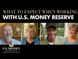 What to Expect When Working with U.S. Money Reserve - Hear from Real Clients