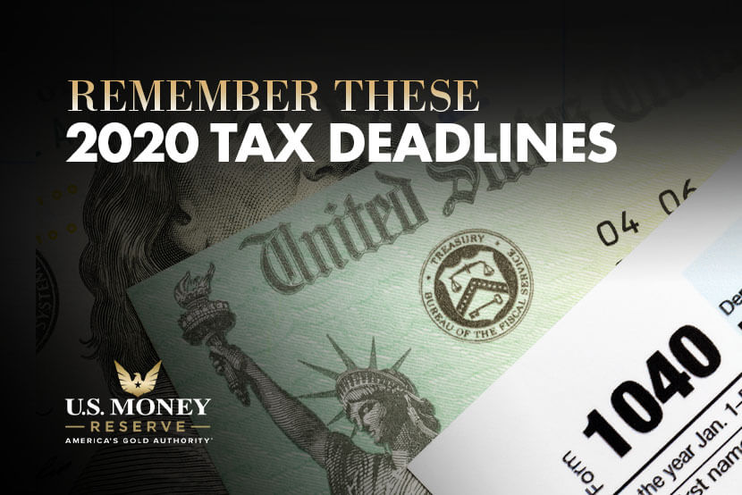 Remember These 2020 Tax Deadlines