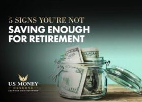 5 Signs You're Not Saving Enough for Retirement