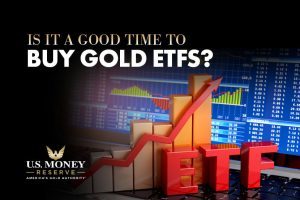 Is It a Good Time to Buy Gold ETFs?