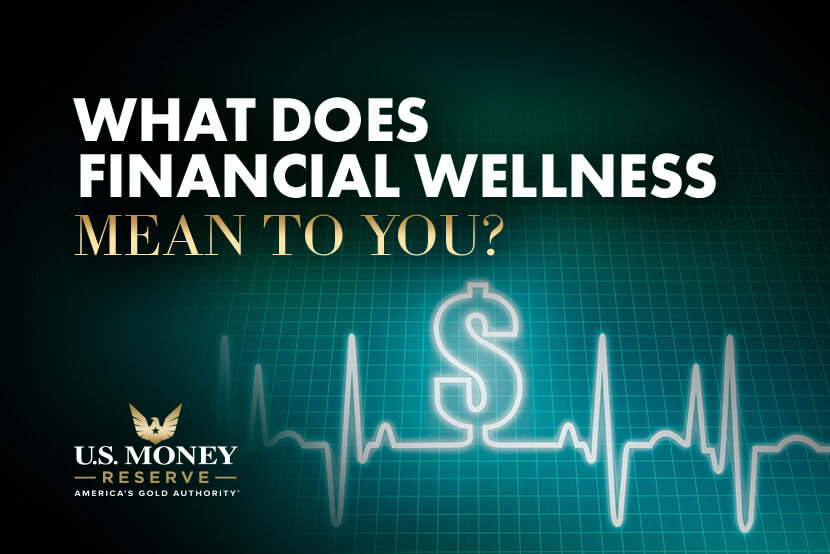 What Does Financial Wellness Mean to You