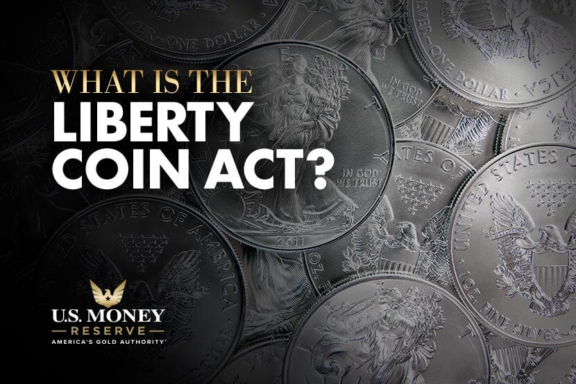 What Is the Liberty Coin Act?