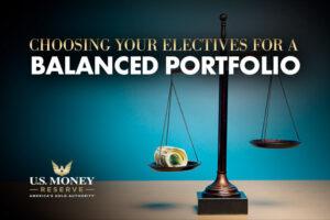 Choosing Your Electives for a Balanced Portfolio
