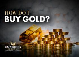 How Do I Buy Gold?