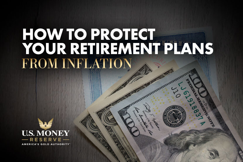 How to Protect Your Retirement Plans from Inflation