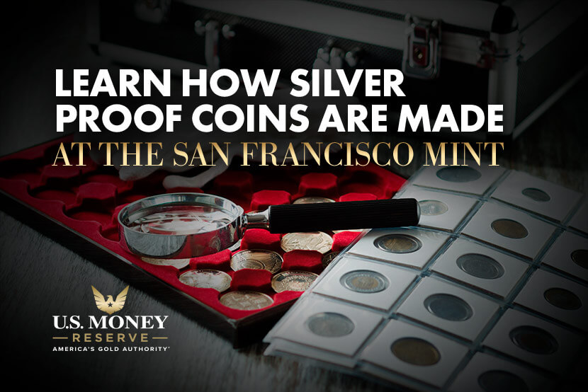 Learn How Silver Proof Coins Are Made at the San Francisco Mint
