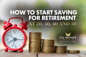 How to Start Saving for Retirement at 20, 30, 40 and 50