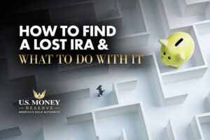 How to Find a Lost IRA and What to Do With It